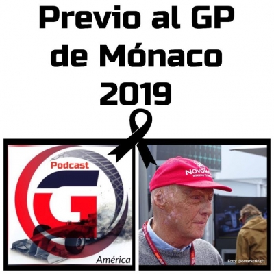 Previo al GP de Mónaco 2019 Podcast No. 10 de Graining América