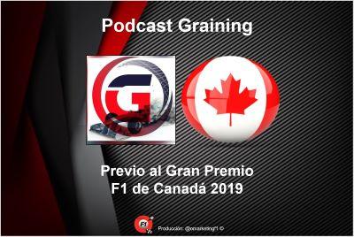 Previo al GP de Canadá 2019 Podcast Graining No. 12