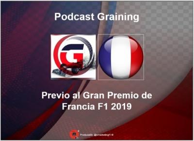 Previo al GP de Francia 2019 Podcast No. 14 de Graining