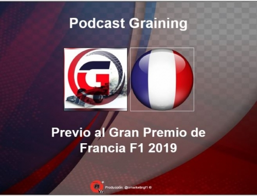 Previo al GP de Francia 2019 Podcast No. 14 de Graining