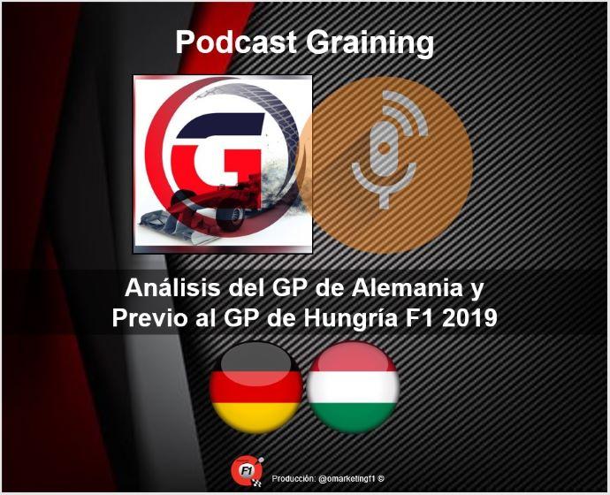 Podcast Graining No. 20 con el análisis del GP de Alemania y Previa del GP de Hungría 2019