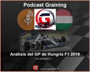 Podcast Graining No. 21 con el análisis del GP de Hungría 2019