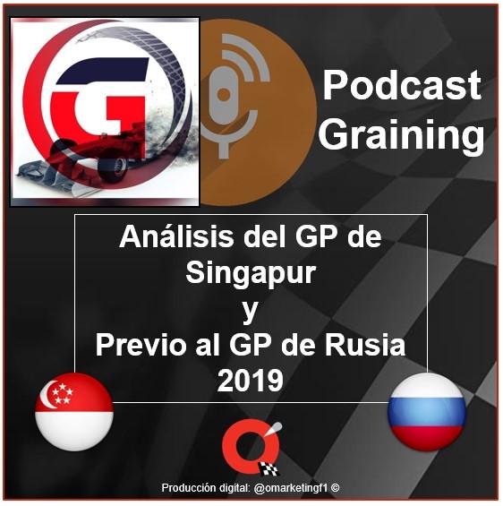 Podcast Graining No. 26 con el análisis del GP de Singapur y Previo al GP de Rusia 2019
