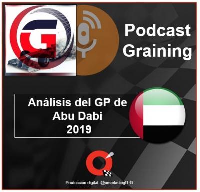 Podcast Graining No. 36 con el análisis del GP de Abu Dabi 2019