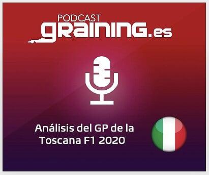 Podcast Graining Media F1 No. 51 con el análisis del GP de La Toscana 2020