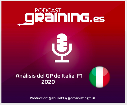 Podcast Graining Media F1 No. 50 con el análisis del GP de Italia 2020