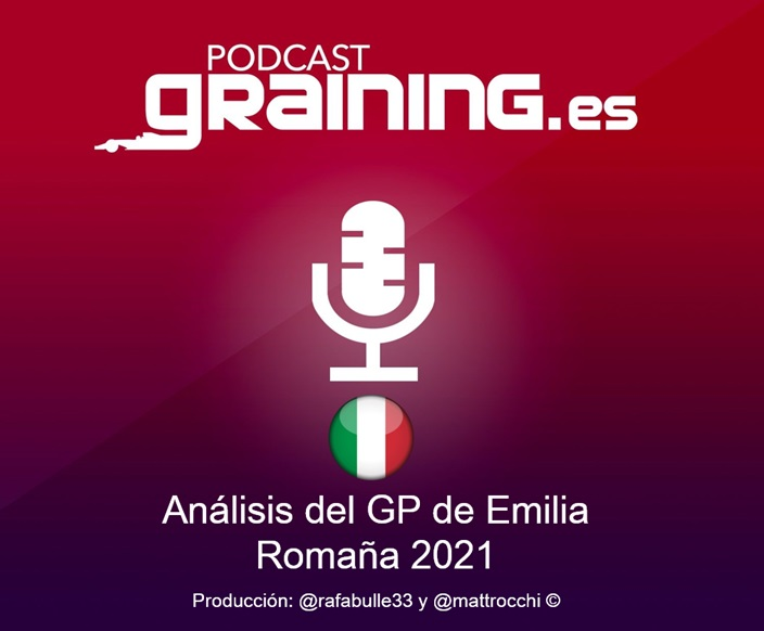 Podcast Graining Media F1 No. 62 Análisis del GP de Emilia Romaña 2021